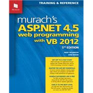 Murach's ASP.NET 4.5 Web Programming With VB 2012: Training & Reference by Delamater, Mary; Boehm, Anne, 9781890774769