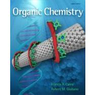 Organic Chemistry by Carey, Francis; Giuliano, Robert, 9780077354770