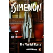 The Flemish House by Simenon, Georges; Whiteside, Shaun, 9780141394770