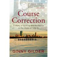 Course Correction by Gilder, Ginny, 9780807074770