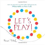 Let's Play! by Tullet, Herve, 9781452154770