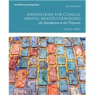 Foundations for Clinical Mental Health Counseling An Introduction to the Profession by Gerig, Mark S., 9780134384771