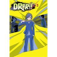 Durarara!!, Vol. 3 (novel) by Narita, Ryohgo; Yasuda, Suzuhito, 9780316304771