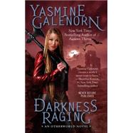Darkness Raging by Galenorn, Yasmine, 9780515154771