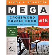 Simon & Schuster Mega Crossword Puzzle Book 18 by Samson, John M., 9781501194771