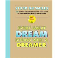 Stuck on Smiles Quirky gratitude quotes that stick in your memory...and on your stuff by Unknown, 9781626864771