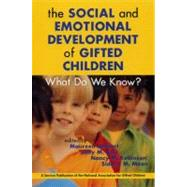 The Social and Emotional Development of Gifted Children: What Do We Know? by Neihart, Maureen, 9781882664771