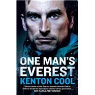 One Man's Everest by Cool, Kenton, 9780099594772
