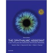 The Ophthalmic Assistant: A Text for Allied and Associated Ophthalmic Personnel by Stein, Harold A., 9780323394772