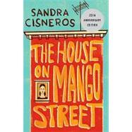 The House on Mango Street by Cisneros, Sandra, 9780679734772