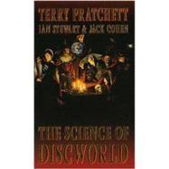 Science of Discworld by Pratchett, Terry, 9780091874773