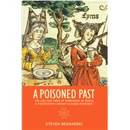 A Poisoned Past by Bednarski, Steven, 9781442604773