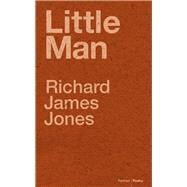 Little Man by Jones, Richard James, 9781909844773