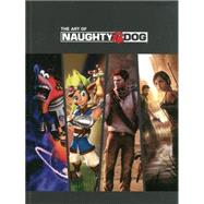 The Art of Naughty Dog by Wells, Evan; Balestra, Christophe, 9781616554774