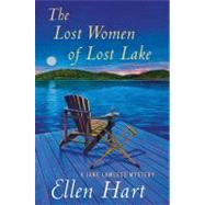 The Lost Women of Lost Lake by Hart, Ellen, 9780312614775
