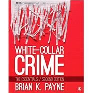 White-collar Crime by Payne, Brian K., 9781506344775