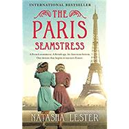 The Paris Seamstress by Lester, Natasha, 9781538714775