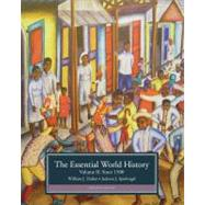 The Essential World History, Volume II: Since 1500 by Duiker, William J.; Spielvogel, Jackson J., 9781133934776