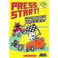Super Rabbit Racers!: A Branches Book (Press Start! #3) by Flintham, Thomas, 9781338034776