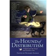 The Hound of Distributism by Aleman, Richard, 9781505104776