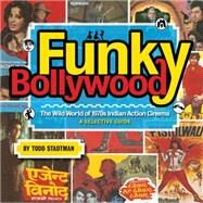 Funky Bollywood by Stadtman, Todd, 9781903254776