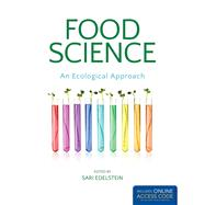 Food Science by Edelstein, Sari, Ph.D., 9781449694777