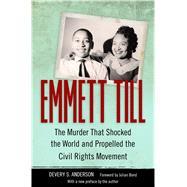 Emmett Till by Anderson, Devery S.; Bond, Julian, 9781496814777