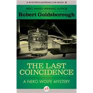 The Last Coincidence by Goldsborough, Robert, 9781504034777
