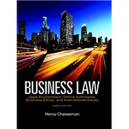 Business Law Legal Environment, Online Commerce, Business Ethics, and International Issues, Student Value Edition, by Cheeseman, Henry R., 9780134004778