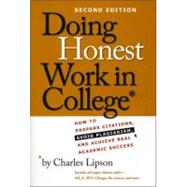 Doing Honest Work in College by Lipson, Charles, 9780226484778