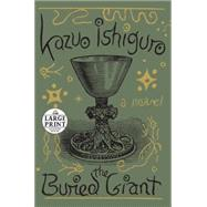 The Buried Giant by Ishiguro, Kazuo, 9780804194778