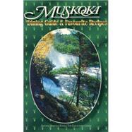 Muskoka Dining Guide And Favourite Recipes by , 9780920474778
