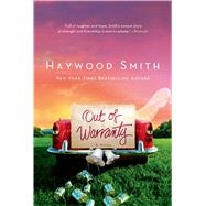 Out of Warranty by Smith, Haywood, 9781250044778