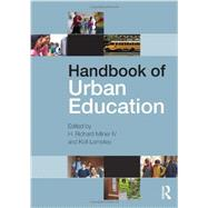 Handbook of Urban Education by Milner IV; H. Richard, 9780415634779