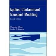 Applied Contaminant Transport Modeling by Zheng, Chunmiao; Bennett, Gordon D., 9780471384779