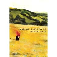 War of the Foxes by Siken, Richard, 9781556594779