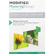 Modified MasteringBiology with Pearson eText -- Standalone Access Card -- for Biological Science by Freeman, Scott; Quillin, Kim; Allison, Lizabeth; Black, Michael; Podgorski, Greg; Taylor, Emily; Carmichael, Jeff, 9780134294780