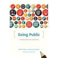 Going Public by Stein, Arlene; Daniels, Jessie; Fields, Corey, 9780226364780