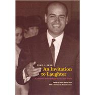 An Invitation to Laughter: A Lebanese Anthropologist in the Arab World by Khuri, Fuad I., 9780226434780