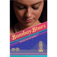Bombay Blues by Desai Hidier, Tanuja, 9780545384780