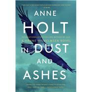 In Dust and Ashes Hanne Wilhelmsen Book Ten by Holt, Anne; Bruce, Anne, 9781501174780