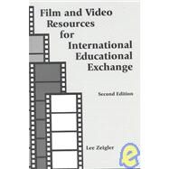 Film and Video Resources for International Educational Exchange by Zeigler, Lee, 9781877864780