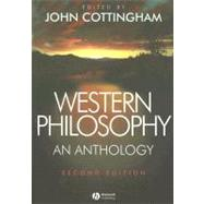 Western Philosophy : An Anthology by Cottingham, John G., 9781405124782