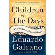 Children of the Days by Galeano, Eduardo, 9781568584782