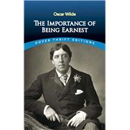 The Importance of Being Earnest by Wilde, Oscar, 9780486264783