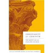 Christianity at Corinth: The Quest for the Pauline Church 9780664224783N