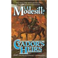 Cyador's Heirs by Modesitt, Jr., L. E., 9780765374783
