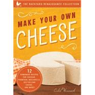 Make Your Own Cheese by Warnock, Caleb, 9781942934783