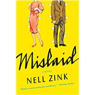 Mislaid by Zink, Nell, 9780062364784