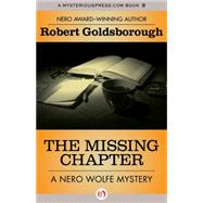 The Missing Chapter by Goldsborough, Robert, 9781504034784